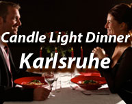 Candle Light Dinner in Karlsruhe