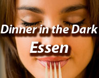 Dinner in the Dark in Essen