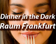 Dinner in the Dark in Frankfurt (Region)