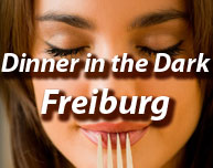 Dinner in the Dark in Freiburg
