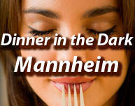 Dinner in the Dark in Mannheim