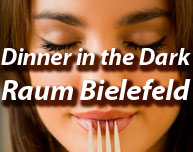 Dinner in the Dark in Minden bei Bielefeld