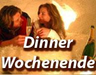 Dinner Wochenende - Kurzurlaub