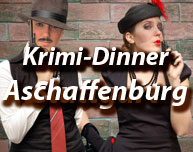 Krimi-Dinner in Aschaffenburg