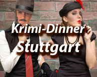 Krimi-Dinner in Stuttgart