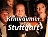 Krimidinner in Stuttgart