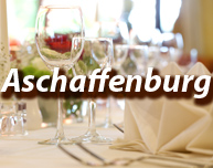 Dinner in Aschaffenburg