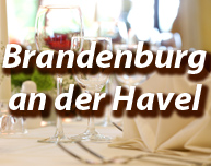 Dinner in Brandenburg an der Havel