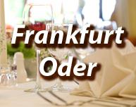 Dinner in Frankfurt Oder