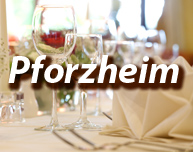 Dinner in Pforzheim