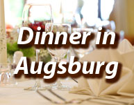Dinner in Augsburg