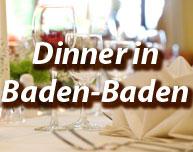 Dinner in Baden-Baden