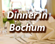 Dinner in Bochum