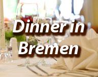 Dinner in Bremen