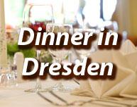 Dinner in Dresden