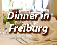 Dinner in Freiburg