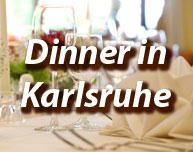 Dinner in Karlsruhe