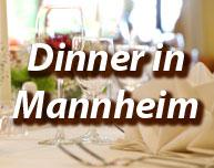 Dinner in Mannheim