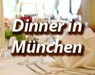 Dinner in München
