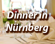 Dinner in Nürnberg