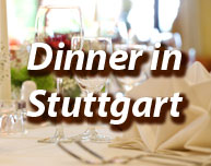 Dinner in Stuttgart