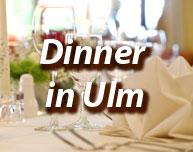 Dinner in Ulm