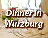 Dinner in Würzburg